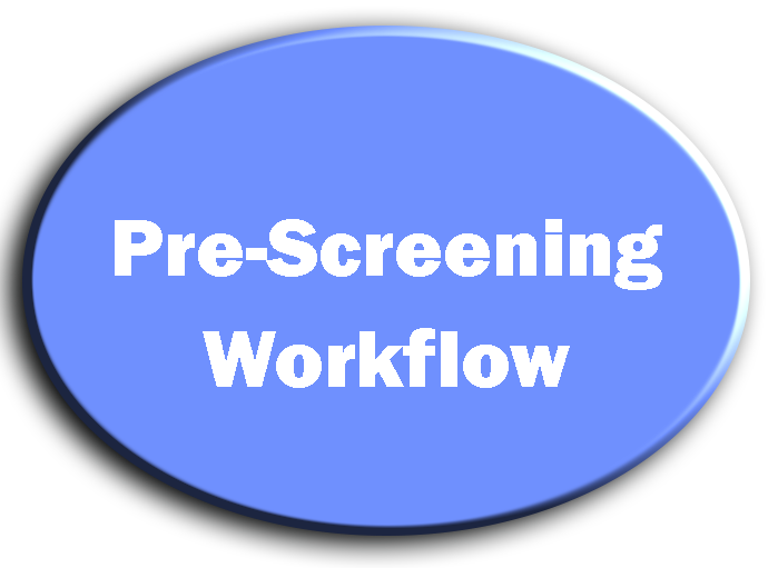 Pre-Screening Workflow