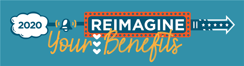 Reimagine Your Benefits