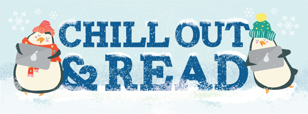 Chill Out and Read this Winter